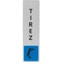 Plaque signalétique obligation / information - bleu - tirez - Novap